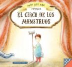 El libro de El circo de los monstruos autor TAN WEN DEE PDF!