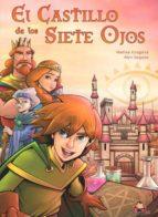 El libro de El castillo de los siete ojos autor MARISA-SEGURA ALEX GRAGERA EPUB!
