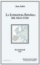 la literatura española del siglo xviii-juan andres-9788494660320