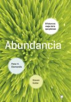 abundancia-peter h. diamandis-steven kotler-9788495348920