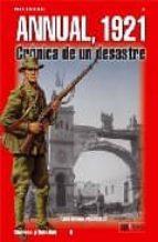annual 1921: cronica de un desastre-luis miguel francisco-9788496016620