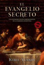 evangelio secreto kiril yeskov 9788496173620