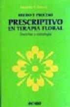 hecho y proceso prescriptivo en terapia floral eduardo h. grecco 9788496381520