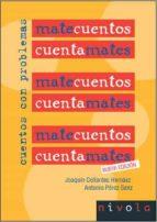 matecuentos (2ª ed.): cuentos con problemas joaquin collantes hernaez antonio perez sanz 9788496566620