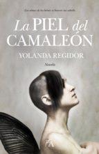 la piel del camaleon-yolanda regidor-9788496632820