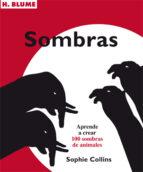 sombras: aprender a crear 100 sombras de animales-sophie collins-9788496669420