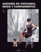 asesoria en vestuario, moda y complementos (ciclos formativos de grado superior)-9788496699120