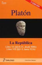 comentarios a platon: la republica, libro vi vii (2º bachillerato ) carlos l. roser martinez 9788496976320