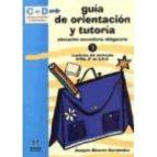 guia de orientacion y tutoria (3º eso): cuaderno del alumnado-joaquin alvarez hernandez-9788497000420