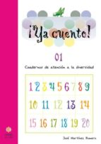 ya cuento 01!: cuadernos de atencion a la diversidad (educacion i nfantil)-jose martinez-9788497002820