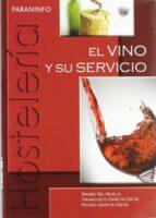 el vino y su servicio (grado medio)-mario gil muela-9788497325820