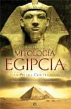 el gran libro de la mitologia egipcia: diccionario ilustrado con mas de 360 imagenes jean pierre corteggiani 9788497343220