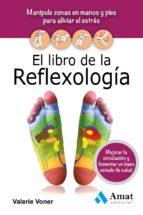 el libro de la reflexología (ebook)-valerie voner-9788497354820