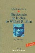 diccionario de la obra de wilfred r. bion: psicoanalisis-rafael e. lopez corvo-9788497428620