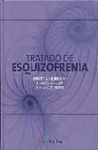 tratado de esquizofrenia jeffrey a. lieberman t. scott stroup diana o. perkins 9788497512220