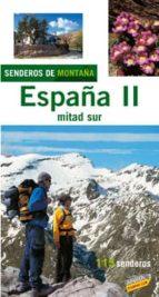 españa ii, mitad sur: senderos de montaña-9788497763820