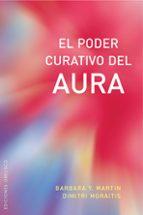 el poder curativo del aura-barbara y. martin-9788497774420