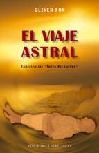 el viaje astral oliver fox 9788497775120