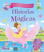 historias magicas (cuentos de 5 minutos)-9788497868020