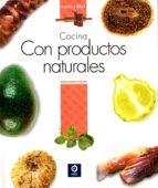 cocina con productos naturales 9788497943420