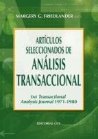 articulos seleccionados de analisis transaccional del transaction al-margery friedlander-9788498420920