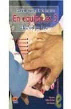 en equipo.es   libro del profesor  (nivel  3)-9788498480320