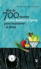 mas de 700 recetas faciles, baratas y ligeras para mantener la li nea-9788498678420