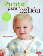 punto para bebés candi jensen 9788498743920
