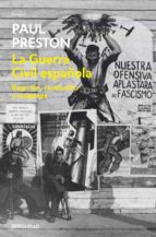 la guerra civil española: reaccion, revolucion y venganza paul preston 9788499082820