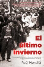 el último invierno (ebook)-raul montilla-9788499186320
