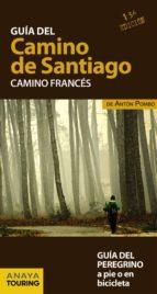 guia del camino de santiago. camino frances (14ª ed.)-anton pombo rodriguez-9788499358420