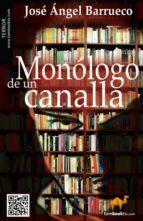 monólogo de un canalla (ebook)-jose angel barrueco-9788499673820
