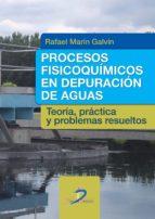 procesos fisicoquímicos en depuración de aguas (ebook)-rafael marin galvin-9788499696720