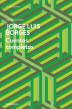 cuentos completos-jorge luis borges-9788499891620