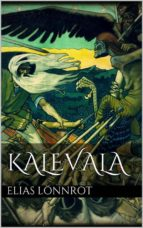 kalevala (annotated) (ebook) elias lönnrot 9788826094120