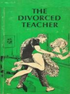 the divorced teacher   adult erotica (ebook) 9788827535820
