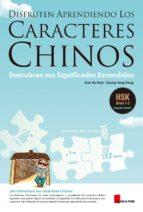 disfruten aprendiendo los caracteres chinos-kun ho park-kyung yong kong-9788997134120
