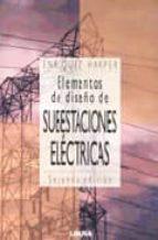 elementos de diseño en subestaciones electricas (2ª ed.) enriquez harper 9789681862220