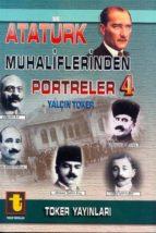 atatürk muhaliflerinden portreler 4 (ebook)-9789754452020