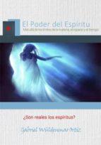 ¿son reales los espíritus? (ebook)-gabriel wuldenmar ortiz-cdlap00005820