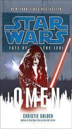 star wars: fate of the jedi: omen christie golden 9780345509130