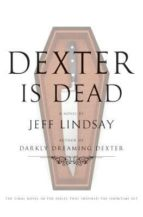 dexter is dead-jeff lindsay-9780385536530