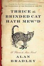 THRICE THE BRINDED CAT de ALAN BRADLEY