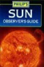 Descargas gratuitas de libros electrónicos Kindle de Amazon Sun observer's guide