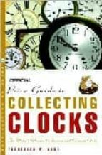 official price guide to collecting clocks frederick w. korz 9780609809730