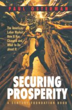 securing prosperity (ebook)-paul osterman-9781400823130