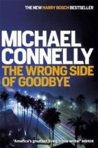 the wrong side of goodbye-michael connelly-9781409145530