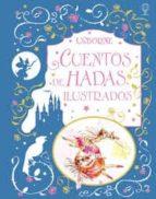 cuentos de hadas ilustrados 9781409573630