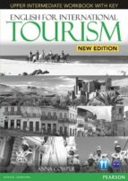 english for international tourism upper intermediate new edition workbook with key and audio cd 9781447923930