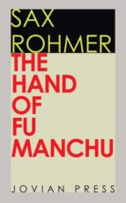 the hand of fu manchu (ebook) sax rohmer 9781537811130